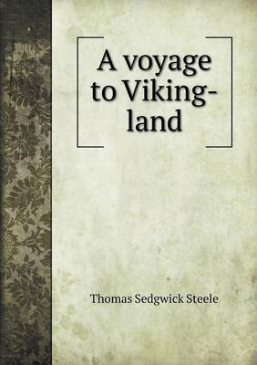 A Voyage to Viking-Land