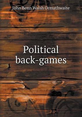 Political Back-Games