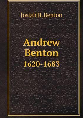 Andrew Benton 1620-1683