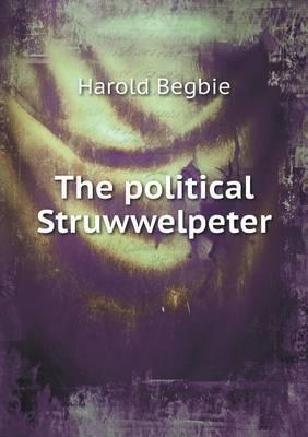 The Political Struwwelpeter