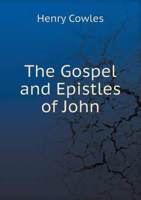 The Gospel and Epistles of John