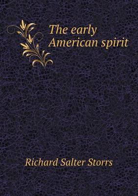 The Early American Spirit