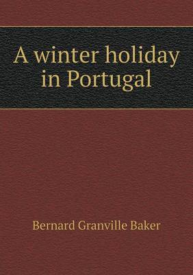A Winter Holiday in Portugal