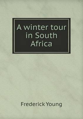 A Winter Tour in South Africa