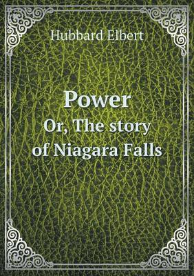 Power Or, the Story of Niagara Falls