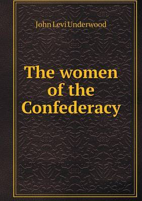The Women of the Confederacy