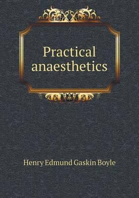 Practical Anaesthetics