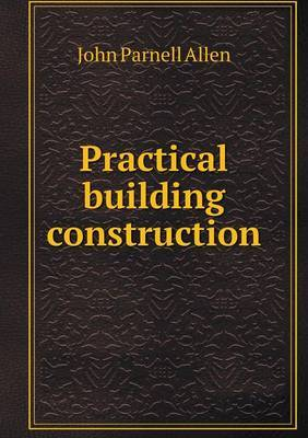 Practical Building Construction
