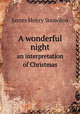A Wonderful Night an Interpretation of Christmas