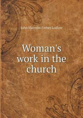 Woman's Work in the Church