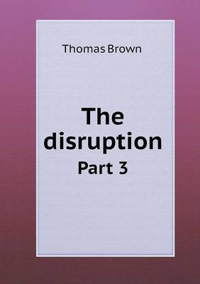 The Disruption Part 3