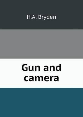 Gun and Camera