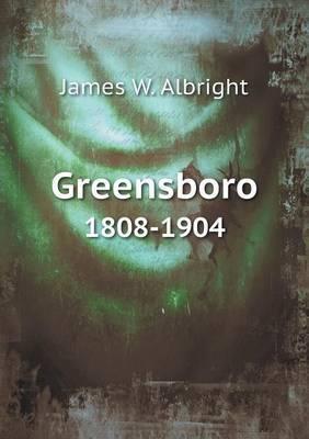 Greensboro 1808-1904