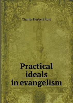 Practical Ideals in Evangelism