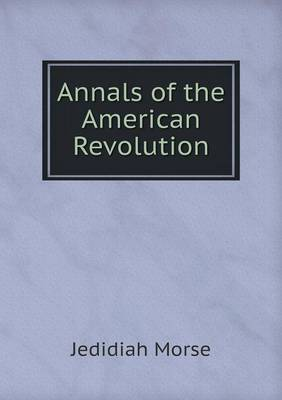 Annals of the American Revolution