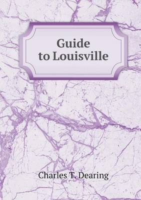 Guide to Louisville