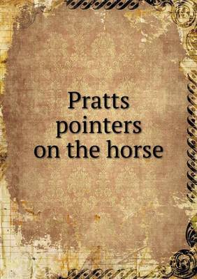 Pratts Pointers on the Horse