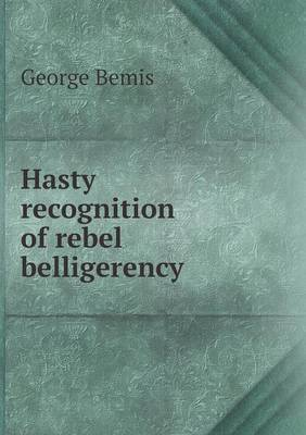 Hasty Recognition of Rebel Belligerency