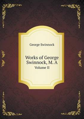 Works of George Swinnock, M. a Volume II