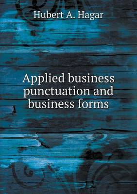 Applied Business Punctuation and Business Forms