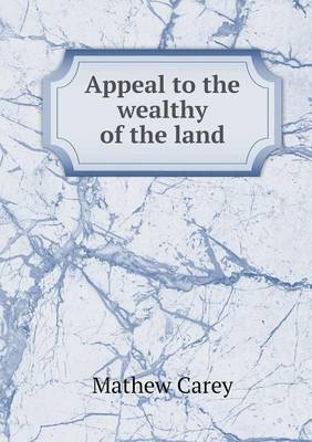 Appeal to the Wealthy of the Land