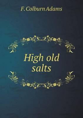 High Old Salts