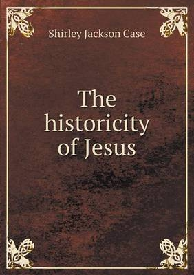 The Historicity of Jesus