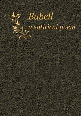 Babell a Satirical Poem