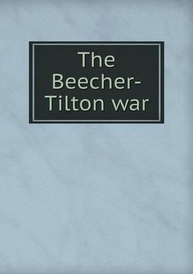 The Beecher-Tilton War