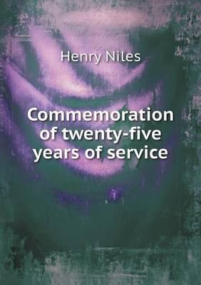 Commemoration of Twenty-Five Years of Service