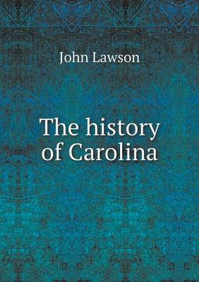 The History of Carolina