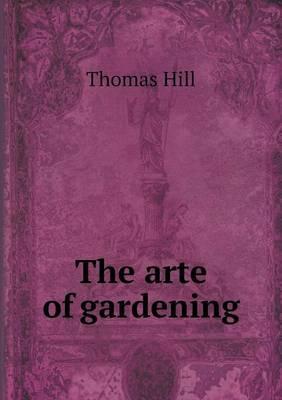 The Arte of Gardening