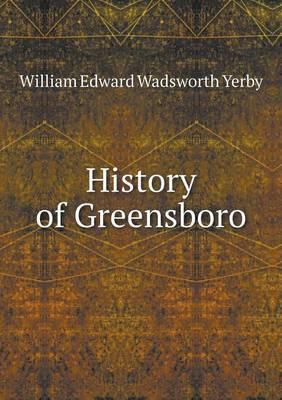 History of Greensboro