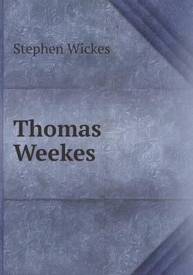 Thomas Weekes