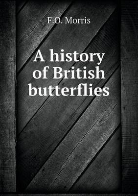 A History of British Butterflies