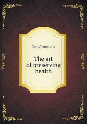 The Art of Preserving Health