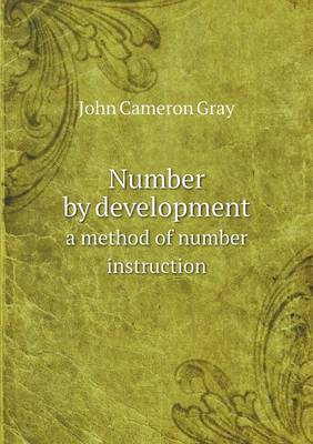 Number by Development a Method of Number Instruction