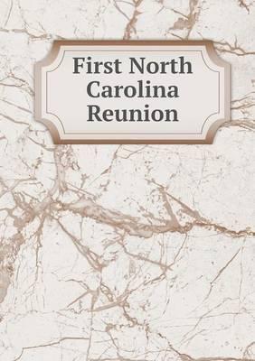 First North Carolina Reunion