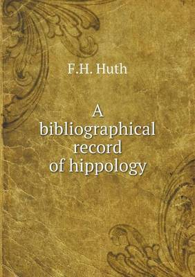 A Bibliographical Record of Hippology