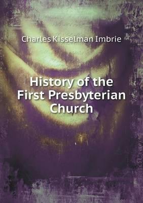 History of the First Presbyterian Church