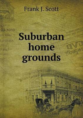 Suburban Home Grounds