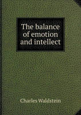 The Balance of Emotion and Intellect