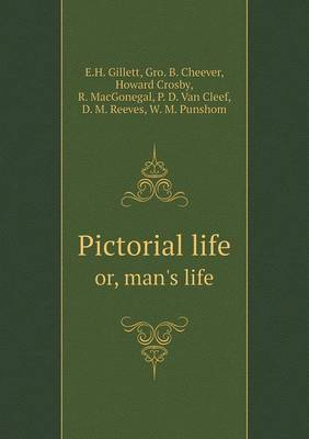 Pictorial Life Or, Man's Life