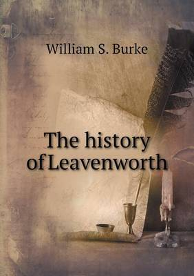 The History of Leavenworth