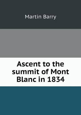 Ascent to the Summit of Mont Blanc in 1834