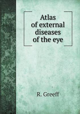 Atlas of External Diseases of the Eye