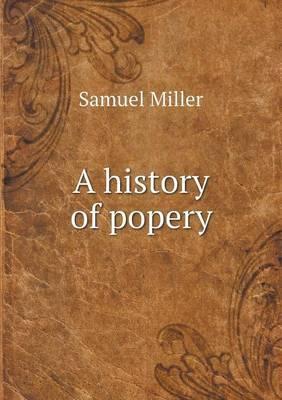 A History of Popery