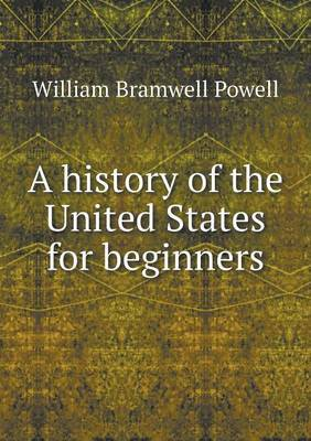 A History of the United States for Beginners
