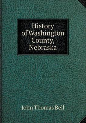 History of Washington County, Nebraska