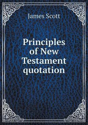 Principles of New Testament Quotation